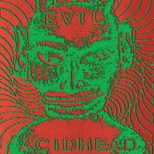 Evil Acidhead