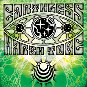 Harsh Toke, Earthless