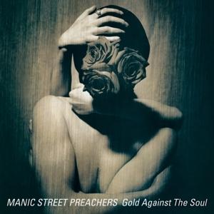 Manic Street Preachers - Gold Against the Soul (Remaste